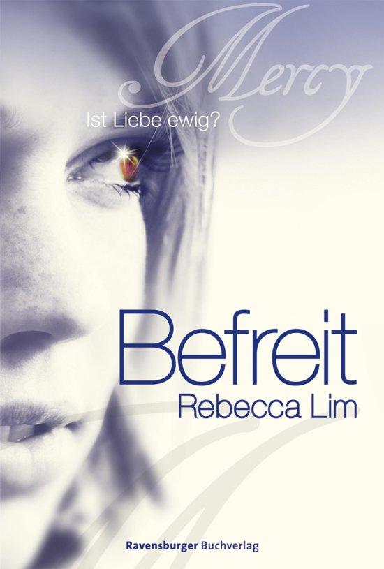 Alle boeken van schrijver rebecca lim 1 10 boek cover mercy 4 befreit van rebecca lim ebook fandeluxe PDF