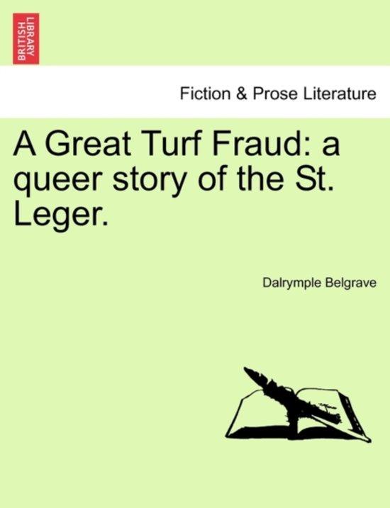 A Great Turf Fraud