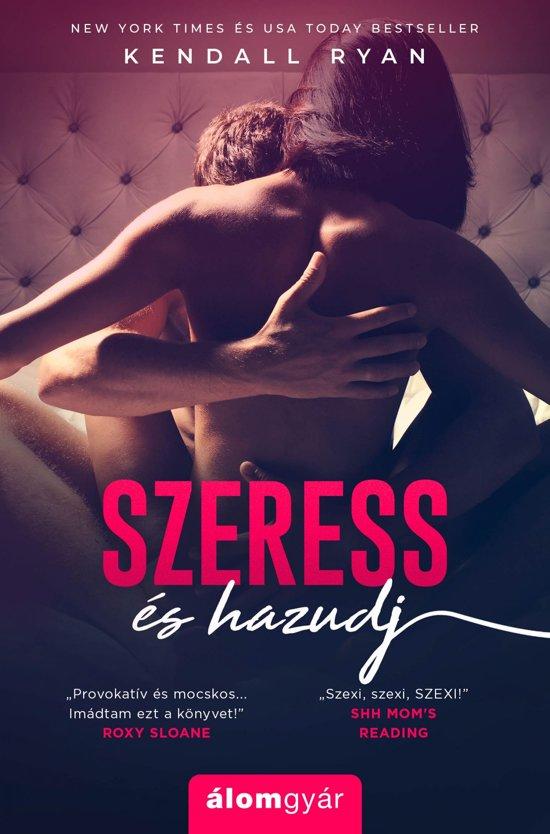Szeress és hazudj - Filthy Beautiful Lies 1.