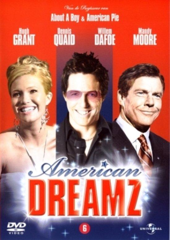 American Dreamz (D)