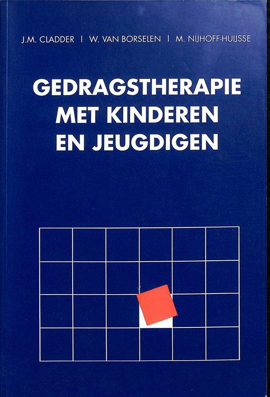 Gedragstherapie bij kinderen en jeugdigen - J.M. Cladder pdf epub