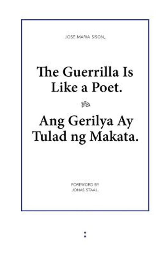 The Guerrilla Is Like a Poet