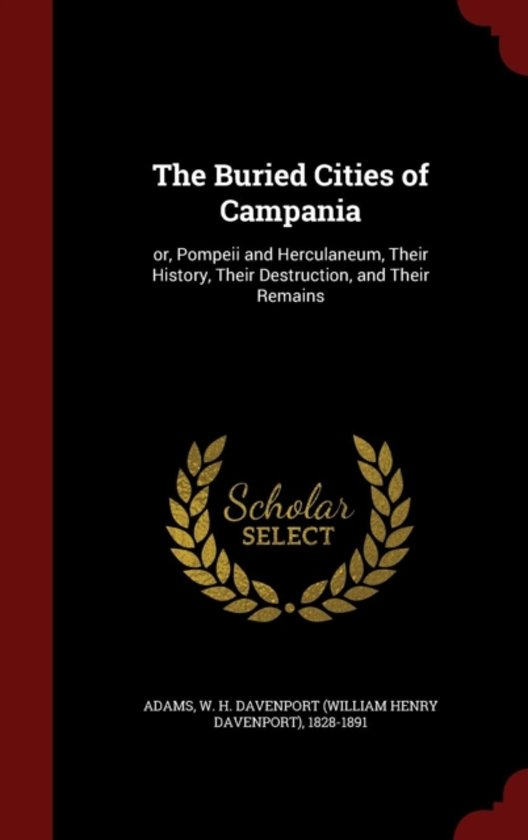 The Buried Cities of Campania