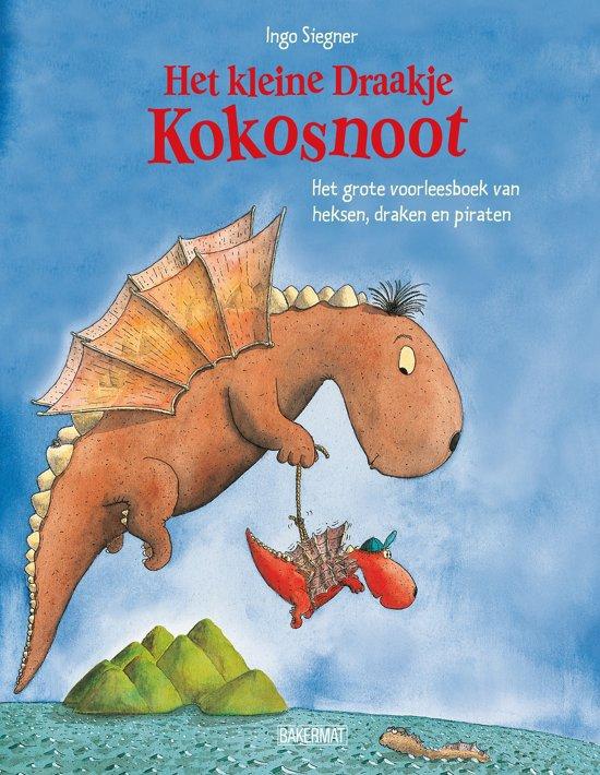 Het kleine draakje Kokosnoot - Het grote voorleesboek van heksen, draken en piraten