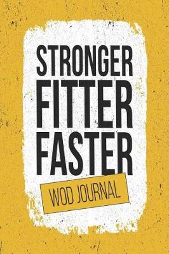 Stronger, Fitter, Faster WOD Journal