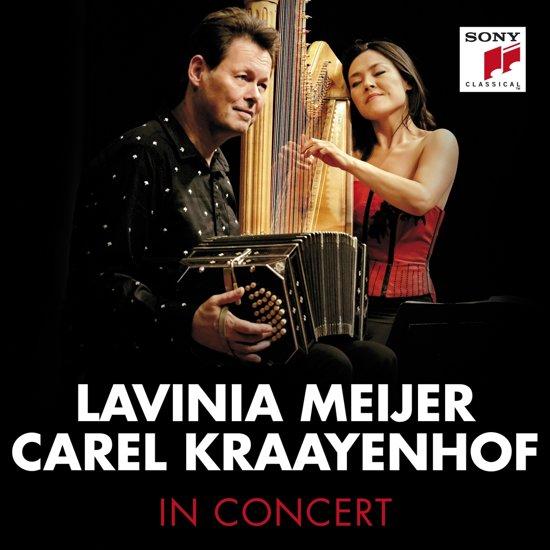 Lavinia Meijer & Carel Kraayenhof - In Concert