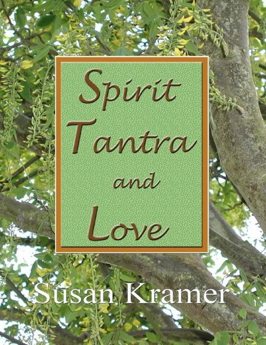 Spirit Tantra and Love