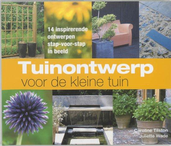 Tuinontwerp voor de kleine tuin c tilston for Tuinontwerp boek