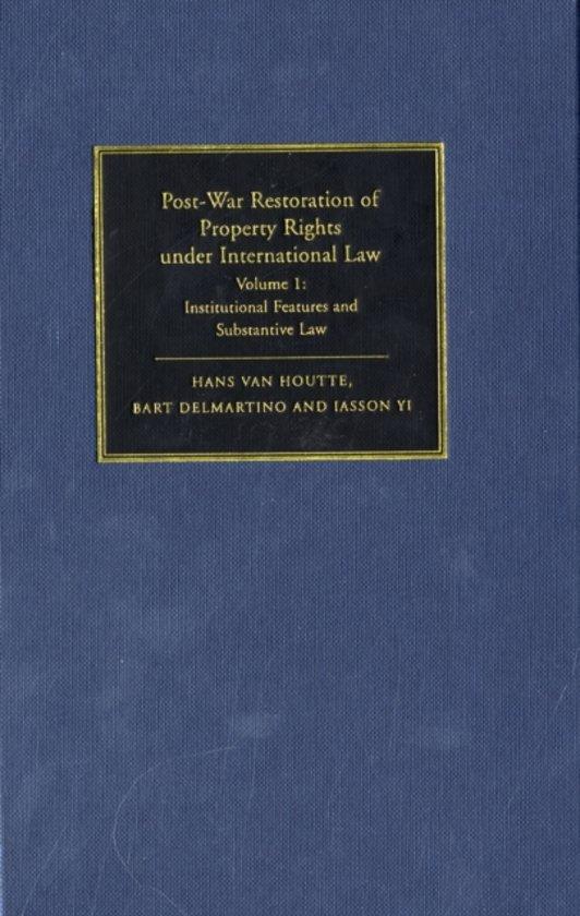 Post-War Restoration of Property Rights Under International Law 2 Volume Hardback Set