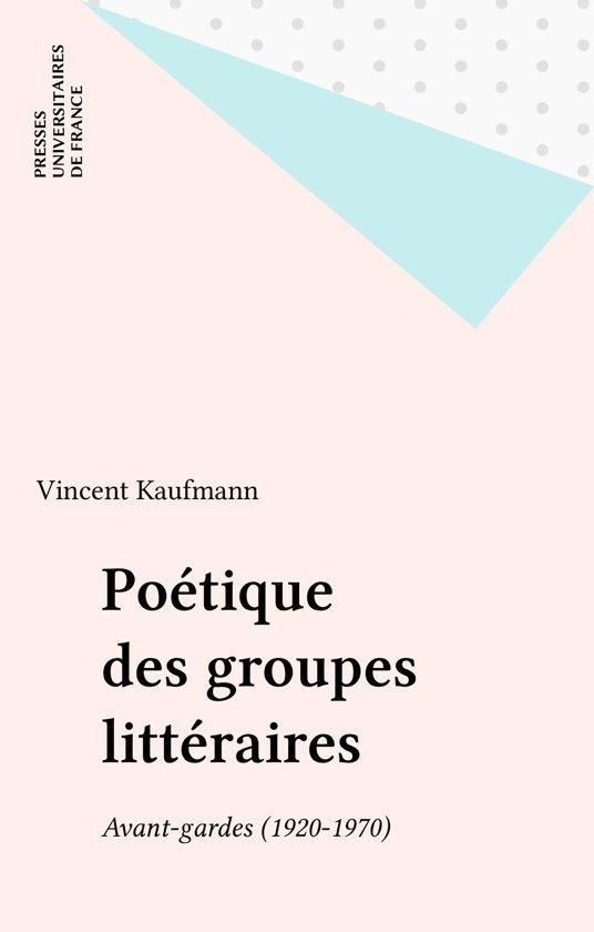 Poétique des groupes littéraires