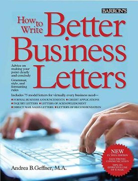 Bol How To Write Better Business Letters Andrea B Geffner