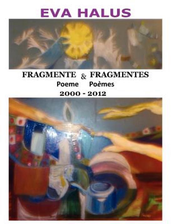 Fragmente/Fragmentes (Poeme/Poemes) 2000-2012 (Multiple Languages