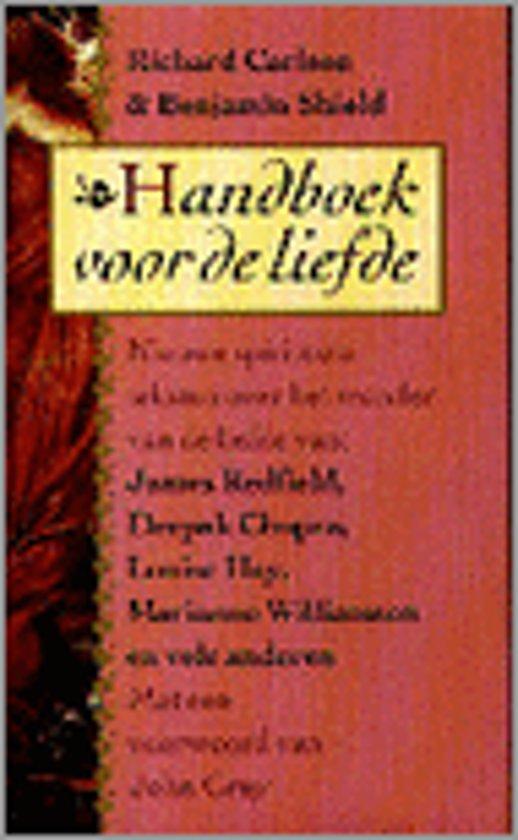 Bolcom Handboek Voor De Liefde Carlson 9789022522462
