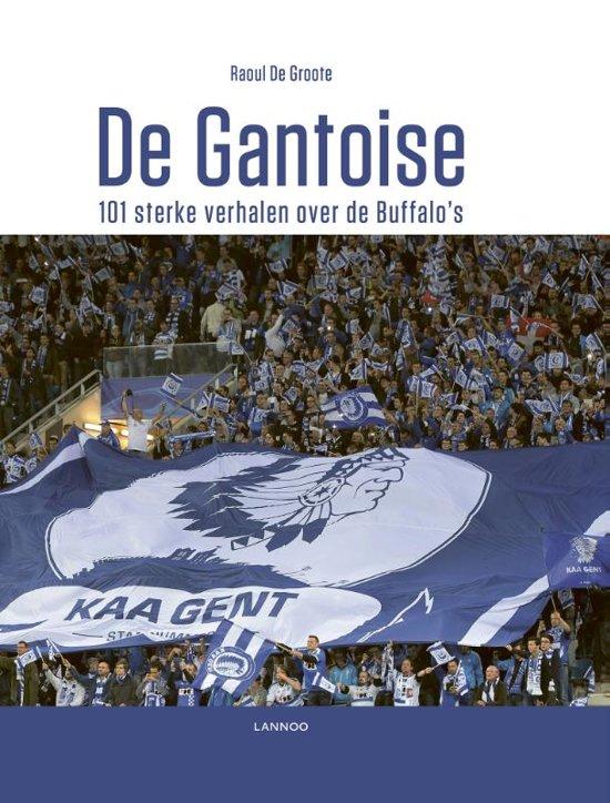 Boek cover De Gantoise van Raoul de Groote (Hardcover)