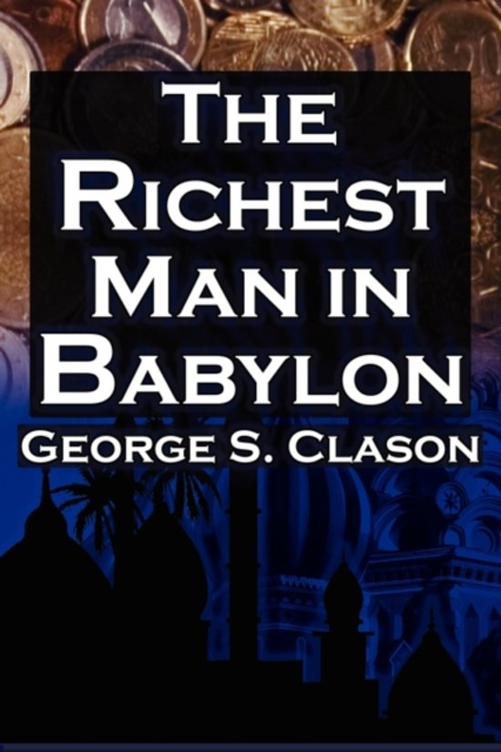 Boek cover The Richest Man in Babylon van George Samuel Clason (Paperback)