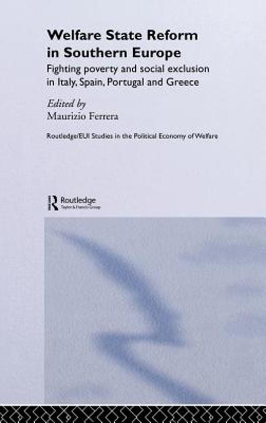 Welfare State Reform in Southern Europe