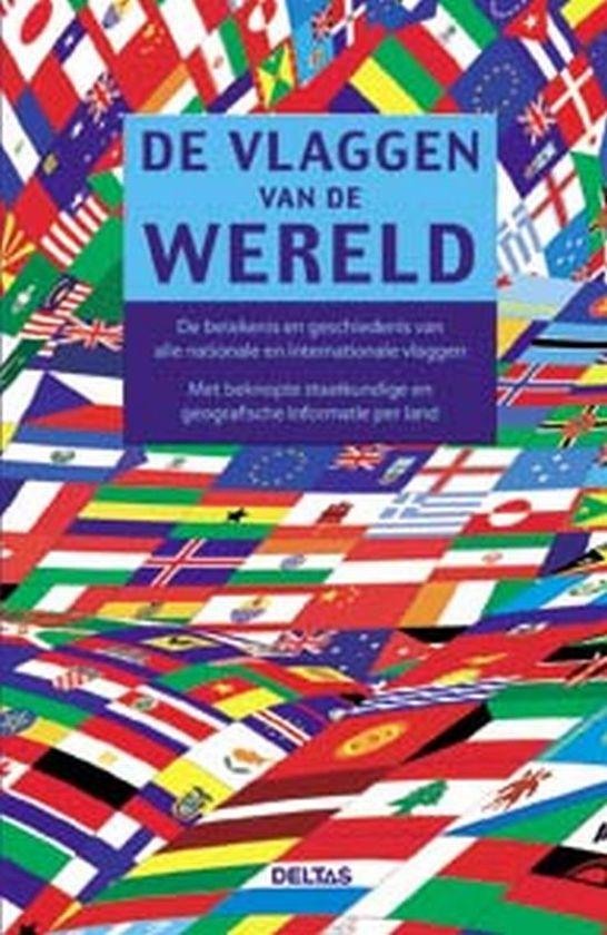 De vlaggen van de wereld d wagner 9789044719970 boeken - Nachtkastjes van de wereld ...