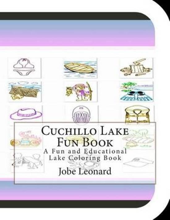 Cuchillo Lake Fun Book