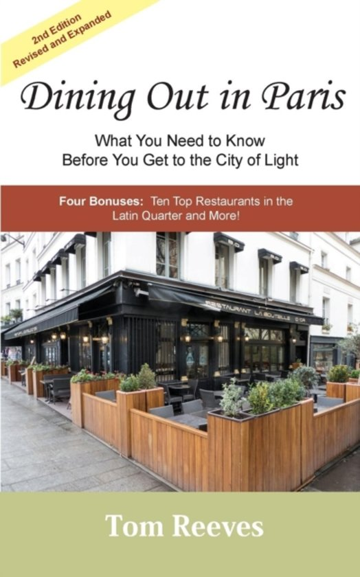 Dining Out in Paris - What You Need to Know Before You Get to the City of Light