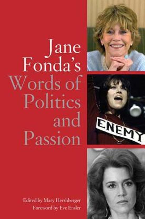 Jane Fonda's Words Of Politics And Passion