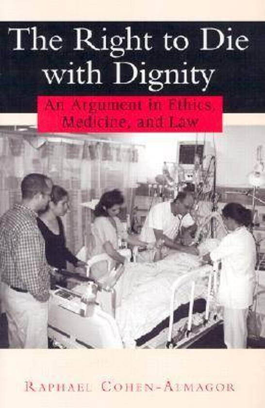 an argument in favor of euthanasia as a persons right to die with dignity The question of a right to die with dignity in the present reflection i am going to analyze the arguments in favor of euthanasia the dignity of the person.