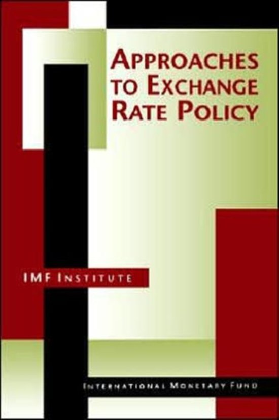 Approaches to Exchange Rate Policy Choices for Developing and Transition Economies Choices for Developing and Transition Economies