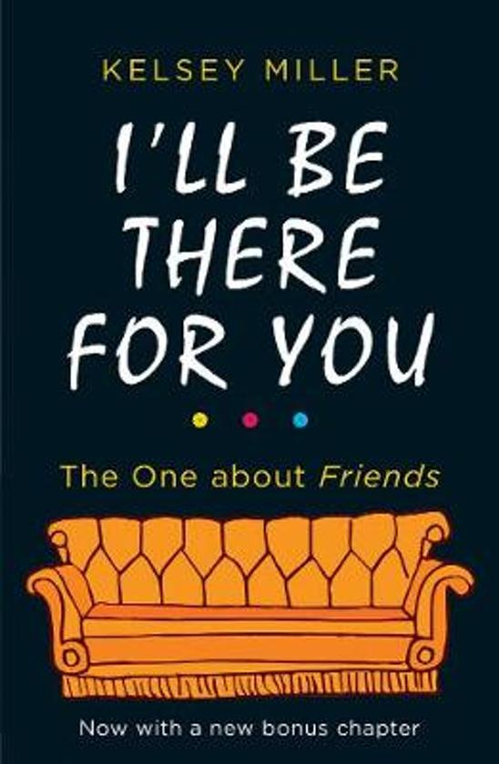 Boek cover Ill Be There For You van Miller, Kelsey (Paperback)