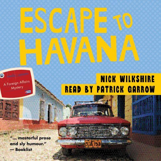 Boek cover Escape to Havana van Nick Wilkshire (Onbekend)