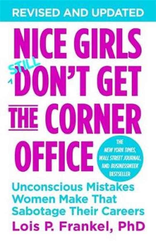 Boek cover Nice girls dont get the corner office van Lois P. Frankel (Paperback)