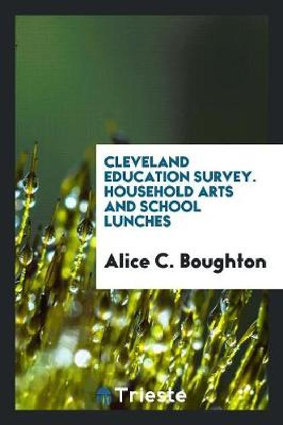 Cleveland Education Survey. Household Arts and School Lunches