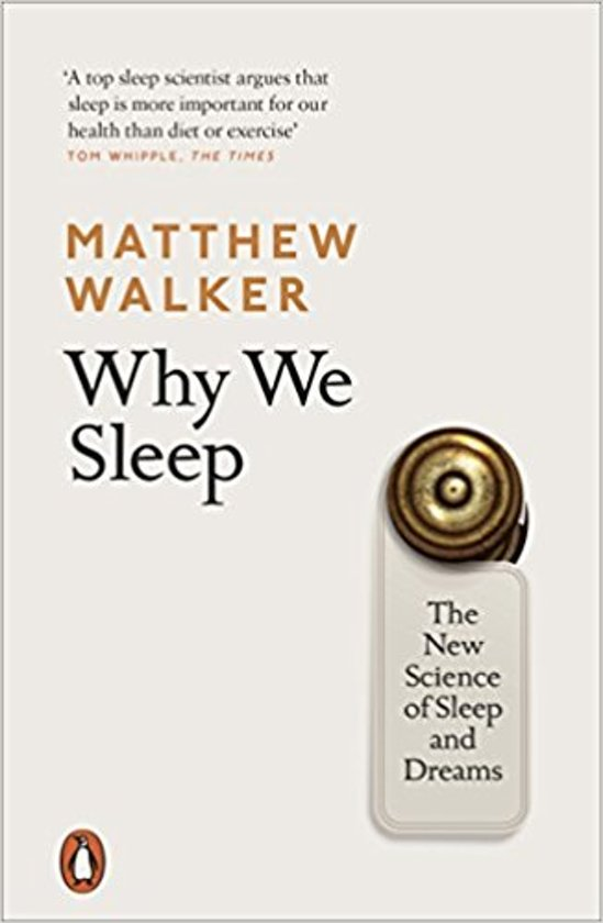 Boek cover Why We Sleep van Matthew Walker (Paperback)