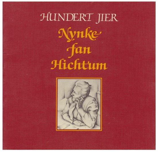 Hunderd jier nynke fan hichtum - Weg pdf epub