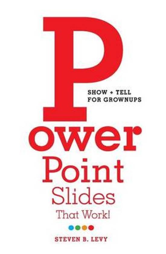 PowerPoint Slides That Work!