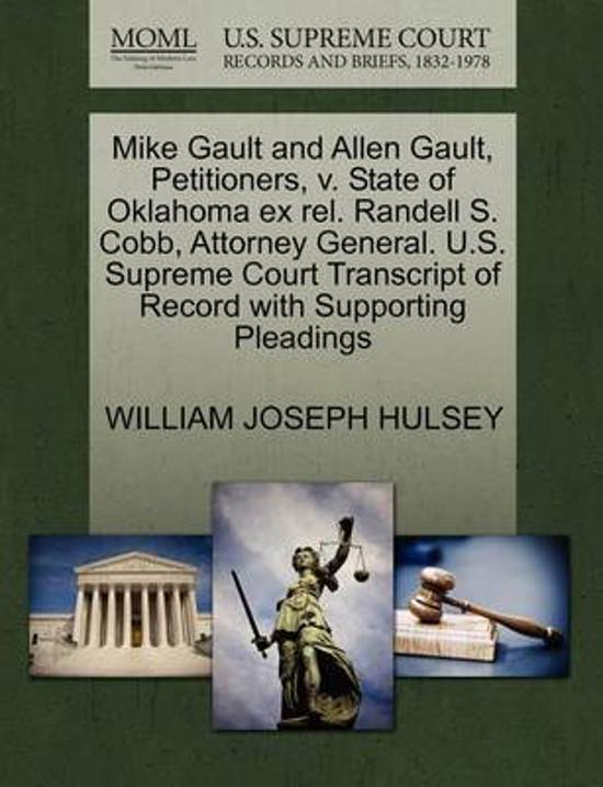Mike Gault and Allen Gault, Petitioners, V. State of Oklahoma Ex Rel. Randell S. Cobb, Attorney General. U.S. Supreme Court Transcript of Record with Supporting Pleadings