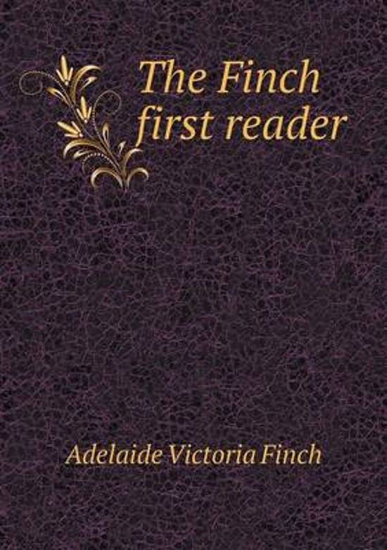 The Finch First Reader