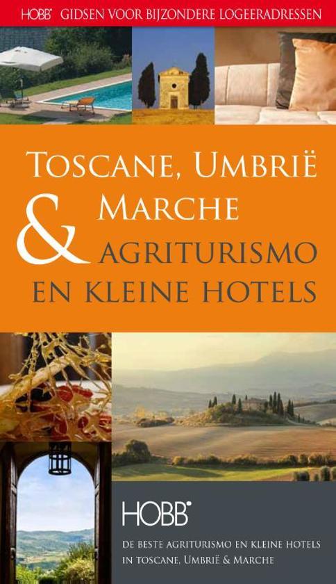 HOBB Gidsen voor bijzondere logeeradressen - Agriturismo en kleine hotels Toscane, Umbrie & Marche