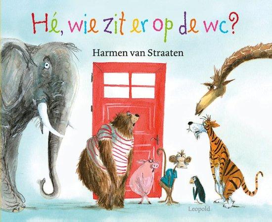 Boek cover Hé, wie zit er op de wc? van Harmen van Straaten (Hardcover)