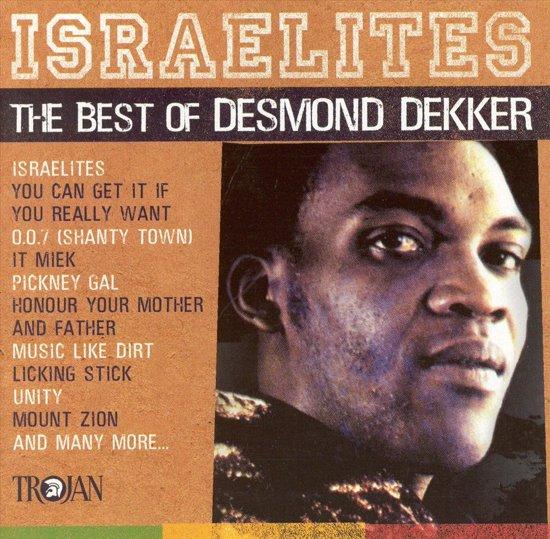 Israelites: The Best Of Desmond Dekker 1963-71
