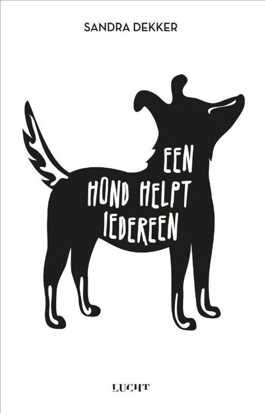 Een hond helpt iedereen