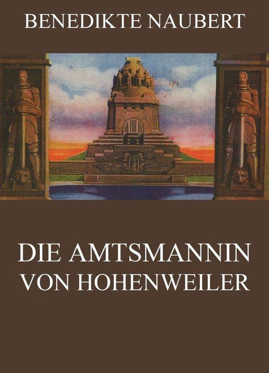 Die Amtsmannin von Hohenweiler