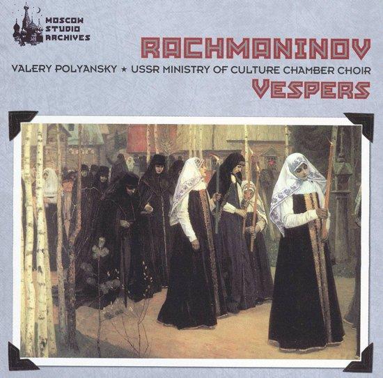 Sergei Vasilevich Rachmaninov: Vespers , Op. 37