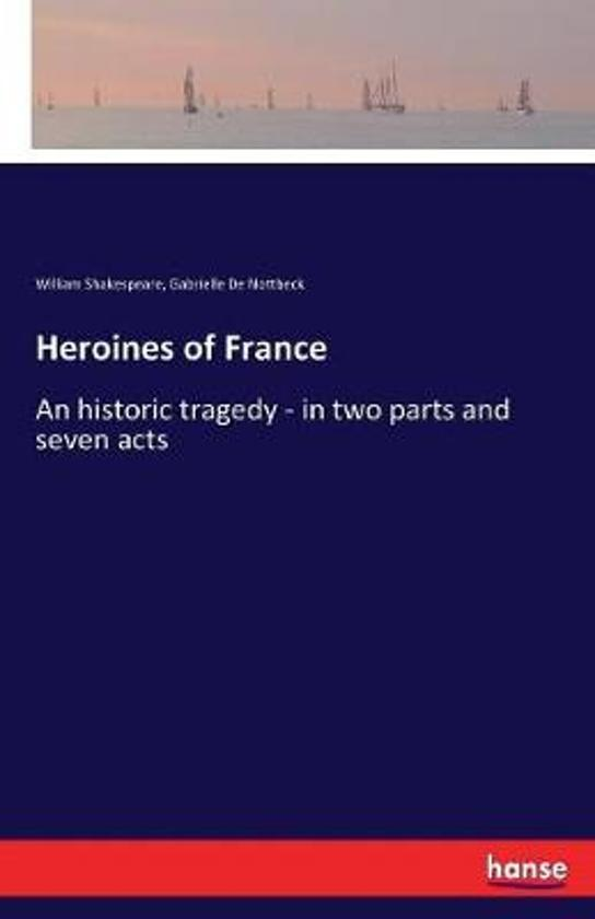 Heroines of France