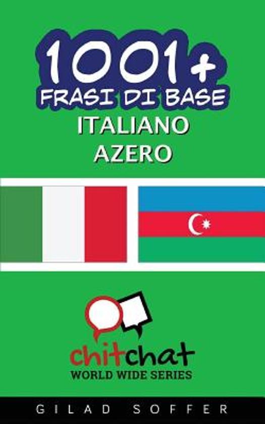 1001+ Frasi Di Base Italiano - Azero