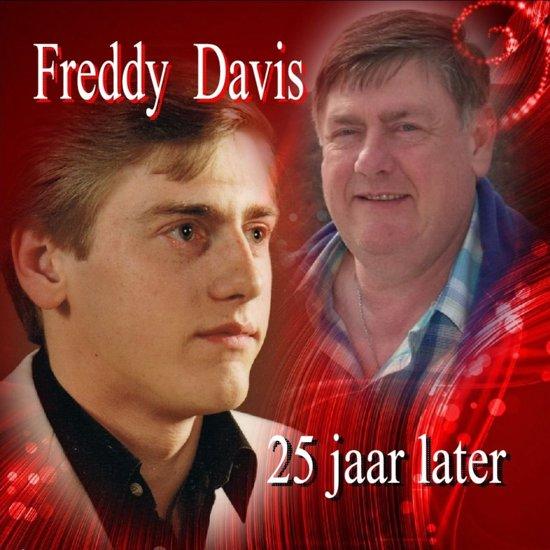 FREDDY DAVIS - 25 jaar later