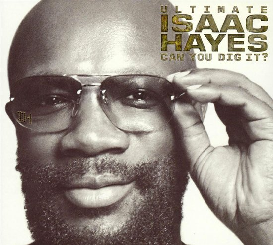 The Ultimate Isaac Hayes - Can You