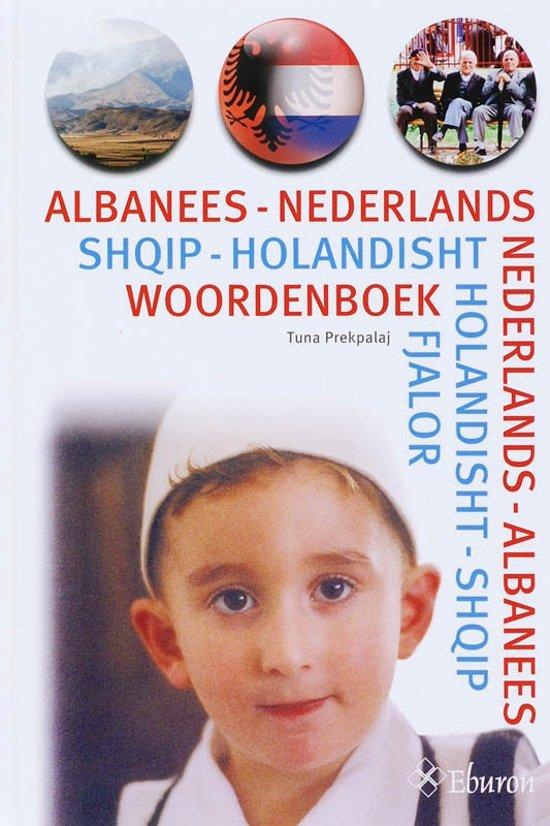 Albanees Nederlands Nederlands Albanees woordenboek