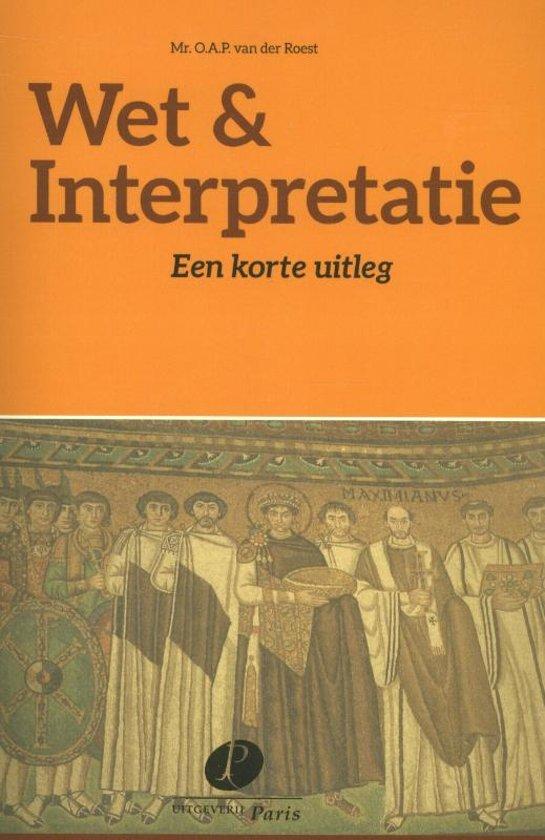 Boek cover Wet & Interpretatie van O.A.P. van der Roest (Paperback)