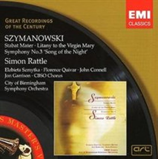 Karol Szymanowski: Stabat Mater; Litany to the Virgin Mary; Symphony No. 3