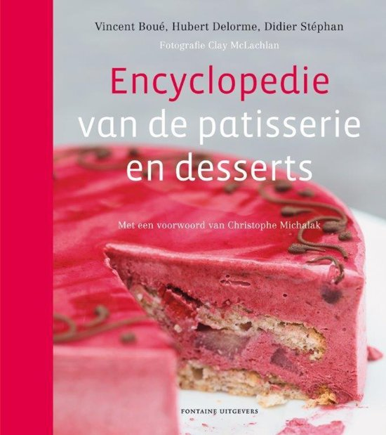 Encyclopedie van de patisserie en desserts