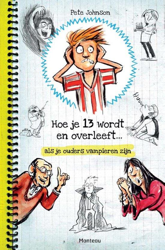 pete-johnson-hoe-je-13-wordt-en-overleeft-als-je-ouders-vampieren-zijn